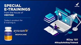 #Day 101 Product E -Training -Ayusante Respocare | #StaySafeStayTrained