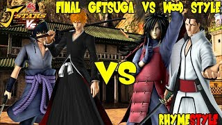 JStars Victory VS  Final Getsuga Tenshou Wood Styl