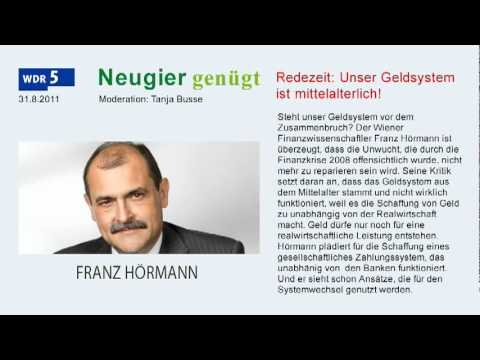 Uni Prof. Franz Hrmann: &#8220;Unser Geldsystem ist mittelalterlich!&#8221; (31.08.2011)