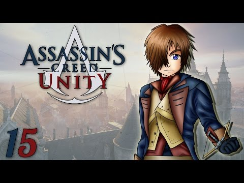 Assassin's Creed Unity : Rencontre Inattendue   Ep.15 - Let's Play