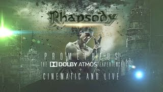 Luca Turilli's RHAPSODY - Prometheus, The Dolby Atmos Experience + Cinematic And Live (Trailer)