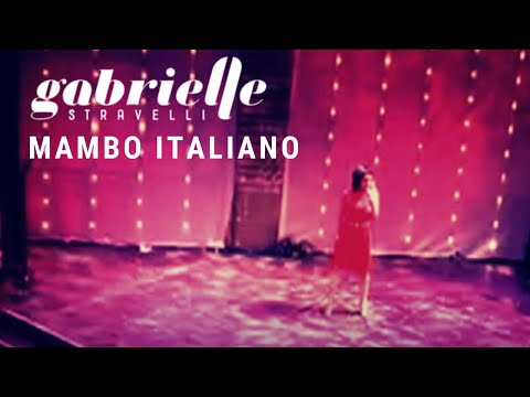 Gabrielle Stravelli sings Mambo Italiano