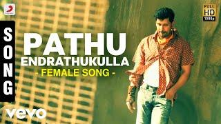 Pathu Endrathukulla Female Song   Vikram, Samantha   D. Imman   Vijay Milton