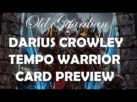 Darius Crowley and the return of Tempo Warrior (Hearthstone The Witchwood card review)