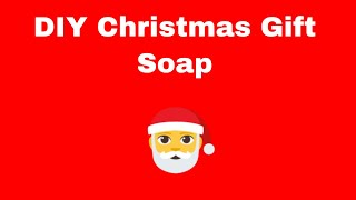 DIY Christmas gifts - kids crafts - Soap christmass gift for Kids.With Christmas songs for kids.