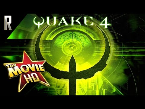 ► Quake 4 - The Game Movie [Cinematic HD - Cutscenes & Dialogue]
