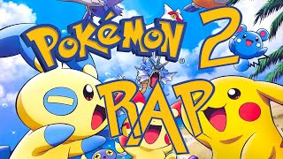 POKÉMON RAP 2 [REMAKE] | CarRaxX