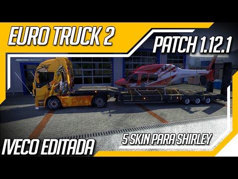 Euro Truck Simulator 2 - Novo Patch 1.12.1 e Iveco Editada