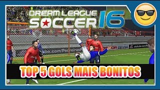 Top 5 Gols mais bonitos no Dream League  Soccer 16 - Canal Adeh Games