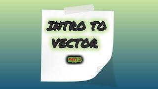 ভেক্টর বিয়োগ ,উপাংশ, বিভাজন - INTRO TO VECTOR AND SUBTRACTION IN BANGLA (PART 2)