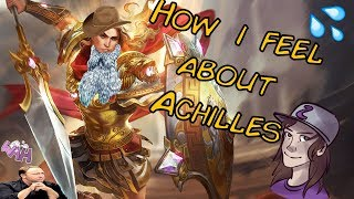 How I feel about Achilles - SMITE
