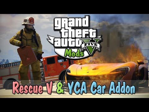 GTA V Mods! | Rescue Mod / YCA Car Pack Showcase! | STOP DYING ON ME!