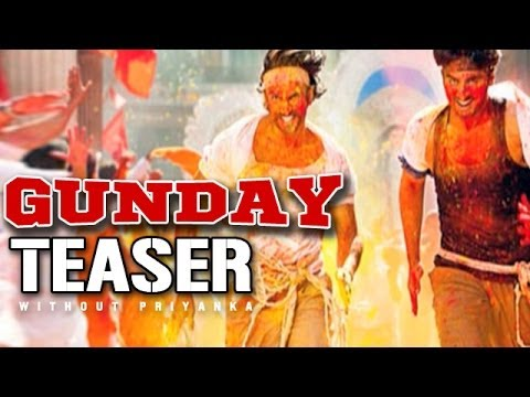 Gunday - Teaser - Priyanka Chopra missing from it | Arjun Kapoor