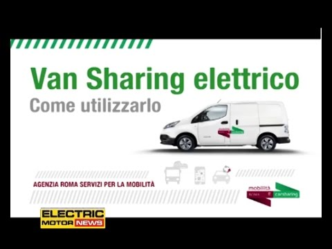 Van Sharing elettrico a Roma con Nissan e-NV200 - Electric Motor News n° 15 (2016)