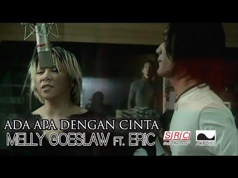 download lagu Melly Goeslaw Ft.Eric - Ada Apa Dengan C gratis