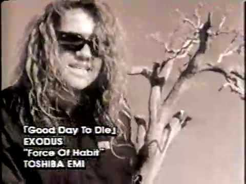 EXODUS - A Good Day To Die
