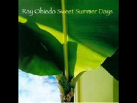 Ray Obiedo Cha la island-Sweet Summer Days.wmv