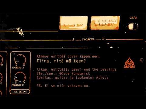 Leevi And The Leavings - Elina Mita Ma Teen