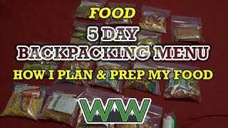 5 Day Backpacking Menu: How I Plan, Prep, & Pack My Food