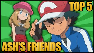 Top 5 Travelling Companions of Ash Ketchum