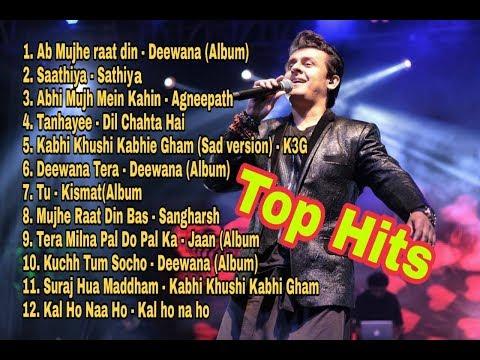 Best of Sonu Nigam Songs | Evergreen All Time Superhit Audios of Sonu Nigam | Audio Jukebox