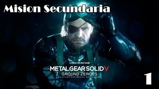 Metal Gear Solid 5 Ground Zeroes Walkthrough - Mision Secundaria 1 - Español (Gameplay Let
