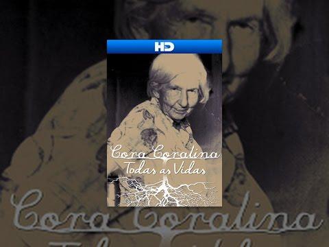 Cora Coralina. Todas as Vidas