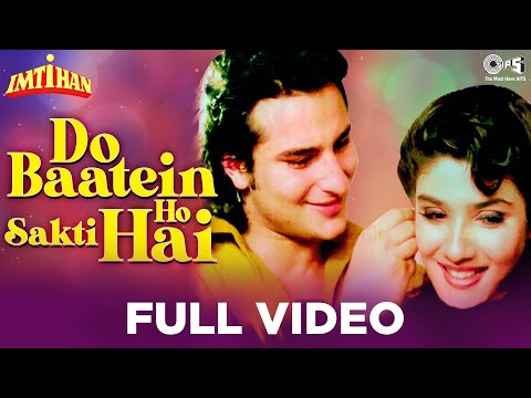 Do Baatein Ho Sakti Hai - Imtihan | Saif Ali Khan & Raveena...