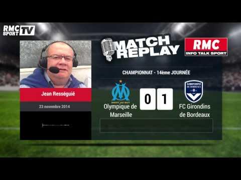 Bordeaux-Marseille (3-1) : le Goal Replay avec le son de RMC Sport