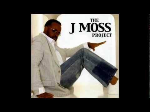 Give You More - J. Moss,
