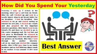 How Did You Spend Your Yesterday | Fresher Interview For BPO