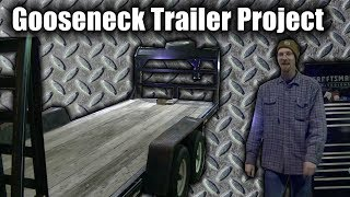 "Gooseneck Trailer Project ""Blue Collar Hauler"" Part 1"