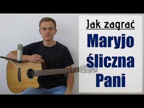 #137 Jak Zagrać Na Gitarze Maryjo śliczna Pani - JakZagrac.pl