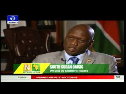 Network Africa: UN Sets Up Sanctions Over South Sudan Crisis