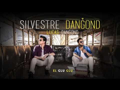 SILVESTRE DANGOND - EL GLU GLU OFICIAL