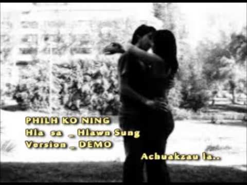 Hlawn Sung Philh Ko Ning ( Lai Hla Thar 2014 ) video