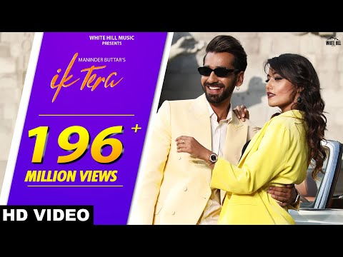 Maninder Buttar : IK TERA (Official Video) | MixSingh | DirectorGifty | New Punjabi Love Song 2019