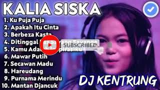 Download lagu Dj kentrung kalia siska || Dj kentrung berbeza kasta || Dj kentrung ku puja puja || Dj kentrung