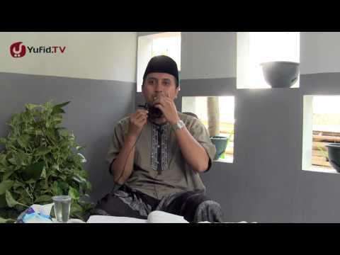 Kajian Tauhid: Syarat-syarat La Illahaillallah Bagian 6 - Ustadz Abdullah Zaen, MA