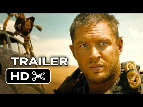 Mad Max: Fury Road Official Trailer #1 (2015) - Tom Hardy, Charlize Theron Movie HD