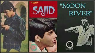 "Sajid Khan - ""Moon river"""