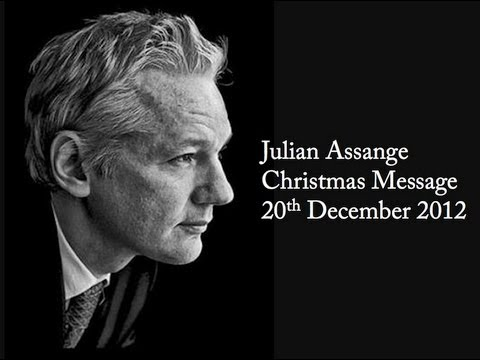 Assange: Christmas Message, December 20th 2012
