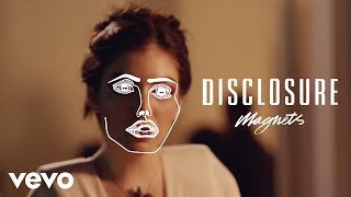 Disclosure Magnets Ft Lorde
