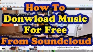 How To Download Songs From SoundCloud Or Any Other Website For Free VideoMp4Mp3.Com
