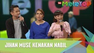 Download Lagu Jihan Muse Kenakan Nabil - MeleTOP Episod 228 [14.3.2017] Gratis STAFABAND
