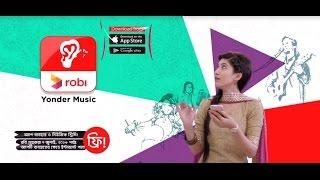 Robi Yonder Music App Launch TVC