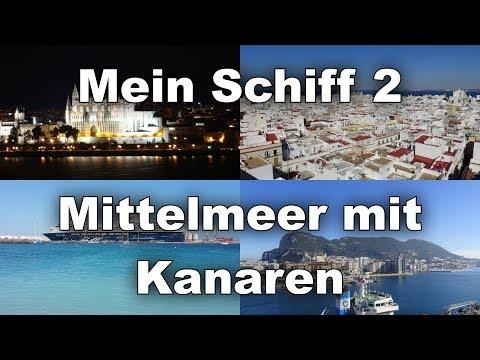 Mein Schiff 2, Mittelmeer mit Kanaren (11/2017)