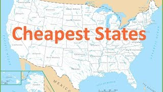 Top 10 Cheapest States To Live In The United States in 2019