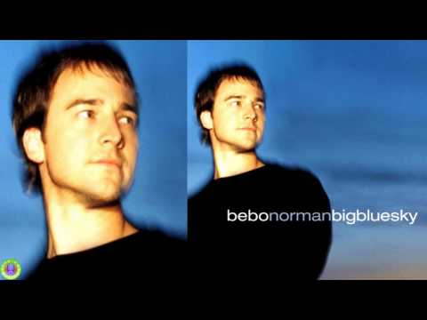 Bebo Norman - Big Blue Sky