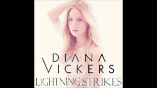 Watch Diana Vickers Lightning Strikes video